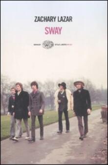 Sway - Zachary Lazar - copertina