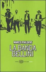 La banda Bellini