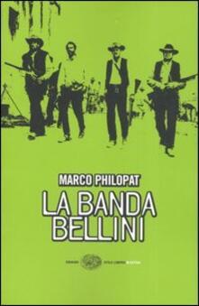 La banda Bellini - Marco Philopat - copertina