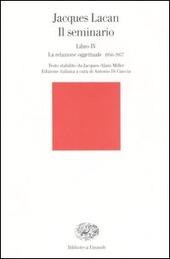 Il seminario. Libro IV. La relazione oggettuale 1956-1957