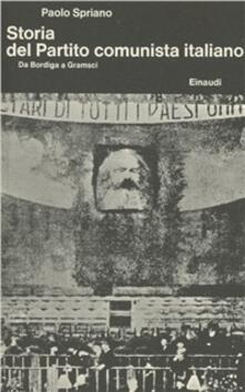 Daddyswing.es Storia del Partito Comunista Italiano. Vol. 1: Da Bordiga a Gramsci. Image