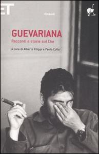 Libro Guevariana. Racconti e storie sul Che