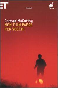 Libro Non è un paese per vecchi Cormac McCarthy