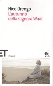 Libro L' autunno della signora Waal Nico Orengo