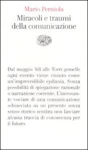 Libro Miracoli e traumi della comunicazione Mario Perniola