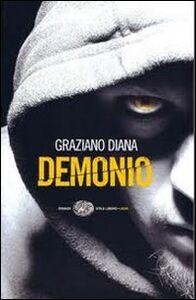 Foto Cover di Demonio, Libro di Graziano Diana, edito da Einaudi
