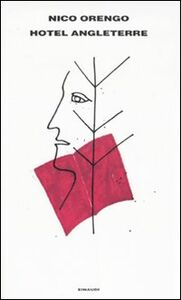 Foto Cover di Hotel Angleterre, Libro di Nico Orengo, edito da Einaudi