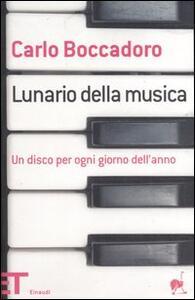 Lunario della musica. Un disco per ogni giorno dell'anno - Carlo Boccadoro - copertina
