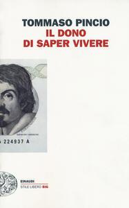 Il dono di saper vivere - Tommaso Pincio - copertina