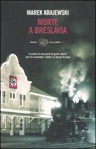 Libro Morte a Breslavia Marek Krajewski