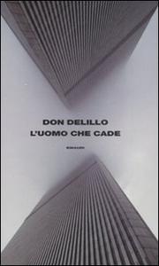Libro L' uomo che cade Don DeLillo