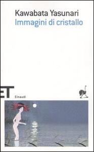 Immagini di cristallo - Yasunari Kawabata - copertina