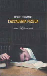 Libro L' accademia Pessoa Errico Buonanno