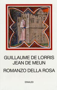 Libro Romanzo della Rosa. Testo francese antico a fronte Guillaume de Lorris , Jean de Meun