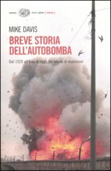 Chievoveronavalpo.it Breve storia dell'autobomba. Dal 1920 all'Iraq di oggi. Un secolo di esplosioni Image