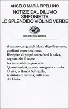 Ristorantezintonio.it Notizie dal diluvio-Sinfonietta-Lo splendido violino verde Image
