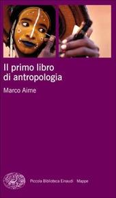 Il primo libro di antropologia