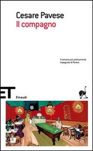 Libro Il compagno Cesare Pavese