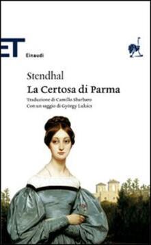La certosa di Parma - Stendhal - copertina