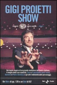 Gigi Proietti Show. DVD. Con libro - Gigi Proietti - copertina
