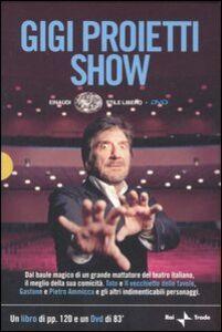 Foto Cover di Gigi Proietti Show. DVD. Con libro, Libro di Gigi Proietti, edito da Einaudi