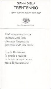 Libro Trentennio. Versi scelti e inediti 1979-2009 Gianni D'Elia