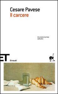 Libro Il carcere Cesare Pavese