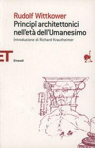Libro Principi architettonici nell'età dell'umanesimo Rudolf Wittkower