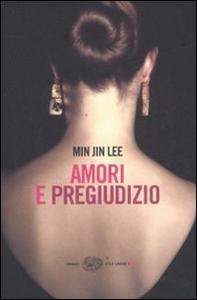 Libro Amori e pregiudizio Min Jin Lee