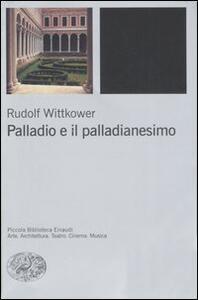 Palladio e il palladianesimo - Rudolf Wittkower - copertina