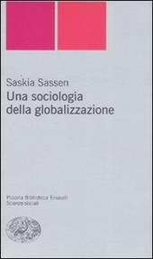 Una sociologia della globalizzazione