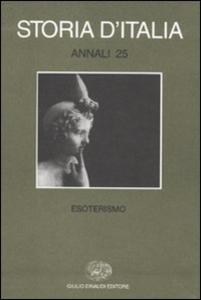 Libro Storia d'Italia. Annali. Vol. 25: Esoterismo.
