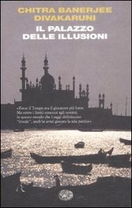 Libro Il palazzo delle illusioni Chitra Banerjee Divakaruni