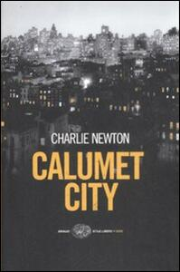 Calumet City - Charlie Newton - copertina