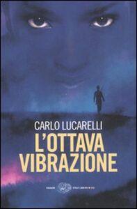 Libro L' ottava vibrazione Carlo Lucarelli