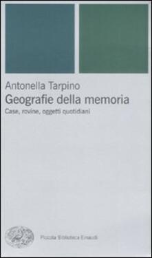 Geografie della memoria. Case, rovine, oggetti quotidiani.pdf