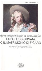 Libro La folle giornata o Il matrimonio di Figaro P. Augustin de Beaumarchais