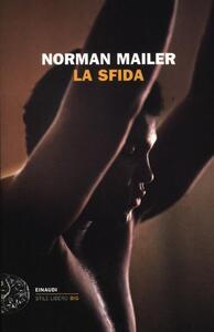 La sfida - Norman Mailer - copertina