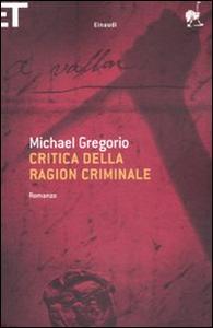 Libro Critica della ragion criminale Michael Gregorio