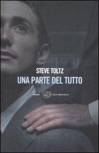 Libro Una parte del tutto Steve Toltz