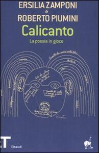 Calicanto. La poesia in gioco - Ersilia Zamponi,Roberto Piumini - copertina