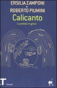 Libro Calicanto. La poesia in gioco Ersilia Zamponi , Roberto Piumini