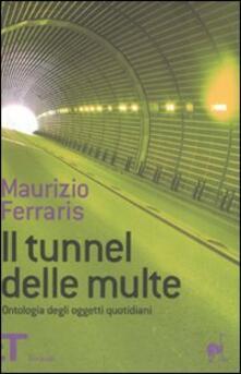 Winniearcher.com Il tunnel delle multe. Ontologia degli oggetti quotidiani Image