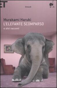 L' elefante scomparso e altri racconti