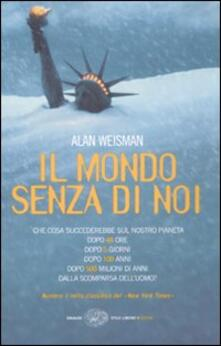 Il mondo senza di noi - Alan Weisman - copertina