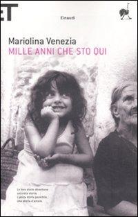 Mille anni che sto qui - Venezia Mariolina - wuz.it