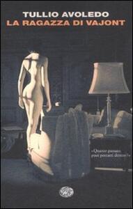 La ragazza di Vajont - Tullio Avoledo - copertina