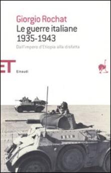 Criticalwinenotav.it Le guerre italiane 1935-1943. Dall'impero d'Etiopia alla disfatta Image