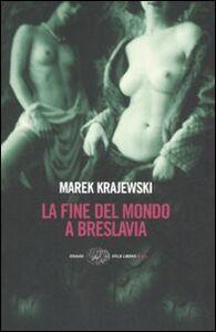 Libro La Fine del mondo a Breslavia Marek Krajewski