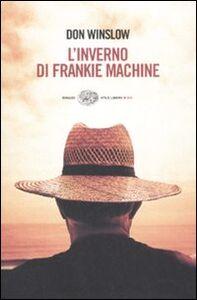 Libro L' inverno di Frankie Machine Don Winslow